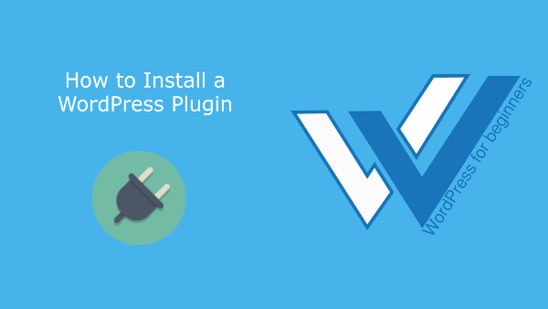 You are currently viewing How to Install a WordPress Plugin (3 easy methods)
